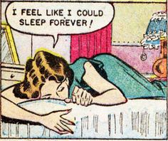 "Comic Girls Say.. ""I feel like I could sleep forever ! "" #comic #vintage"