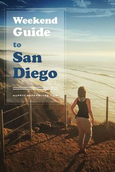 Best travel trips for what to do in San Diego, California. Best camping, restaurants, adventures and more!