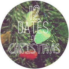 planning twelve little dates during the christmas season!