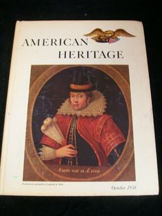 American Heritage The Magazine of History Vol. IX No. 6 October 1958