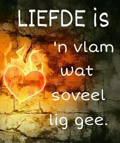 afrikaans Proverbs Quotes, My Land, Afrikaans, Love And Marriage, Cute Quotes, True Stories, Things To Think About, Qoutes, First Love