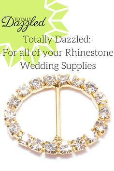 Planning a gold themed wedding? Use our beautiful gold and rhinestone slider buckles, only $0.75 to add some sparkle! Visit us online at totallydazzled.com to view our catalogue of products. We'll dazzle you!