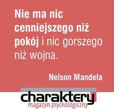 Dziś Międzynarodowy Dzień Nelsona Mandeli. Nick Vujicic, Nelson Mandela, Quotes, Qoutes, Quotations, Sayings