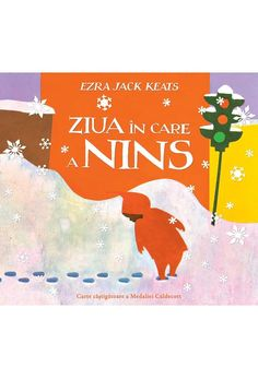 Ziua în care a nins - Ezra Jack Keats - Editura Vlad si Cartea cu Genius Ezra Jack Keats, Presents, Movie Posters, Children Books, Art, Literatura, Gifts, Children's Books, Art Background