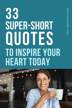 Need some encouraging material? Read these 33 super-short quotes to inspire you today! #encouragement #inspiringquotes #quotes #inspire #heaven #Christian #shortquotes Short Qoutes, Short Encouraging Quotes, Inspirational Quotes For Moms, Empowering Quotes, Motivational Quotes, Words Of Wisdom Quotes, Mom Quotes, Encouragement Quotes, Faith Quotes
