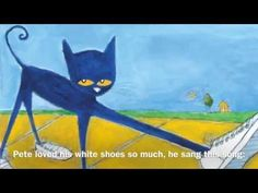 Smartboard read and sing along Pete the Cat I Love My White Shoes