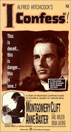 Yo confieso (1953). Directed by Alfred Hitchcock.  With Montgomery Clift, Anne Baxter, Karl Malden, Brian Aherne.
