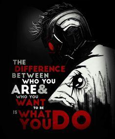 La différence entre qui tu es et qui tu veux être, c'est ce que tu fais