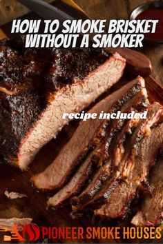If you love to eat brisket but do not have a smoker at home, you may find yourself in this situation. Don't worry though, knowing how to smoke brisket without a smoker is easier than you would think....