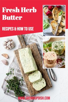 Fresh herbs can be turned into fresh herb butter in minutes. There are endless variations and uses for this versatile condiment. #grownupdishrecipe #herbbutter #compoundbutter #sagebutter #garlicbutter #basilbutter #freshherbs #freshherbbutter