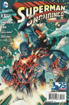 Superman: Unchained # 3 DC Comics The New 52! ( 2013 )