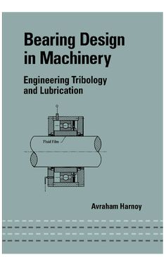Bearing Design in Machinery Engineering Tribology and Lubrication Mechanical Engineering Technology, Mechatronics Engineering, Reliability Engineering, Petroleum Engineering, Aerospace Engineering, Electrical Engineering, Industrial Engineering, Homemade Tractor, Refrigeration And Air Conditioning