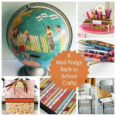 6 Mod Podge Back to