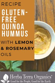 Hummus has always been a favorite snack due to its versatility.   Our Quinoa Hummus with Rosemary and Lemon Essential Oils recipe is super delicious and very healthy, plus is gluten-free!   Lemon and Rosemary essential oils have many health benefits such as increasing blood circulation and pain reduction among many others.   Try this recipe to get the health benefits of these amazing oils!  #herbaterraorganics #organicoils #rosemaryoil #lemonoil #cookingwithessentialoils