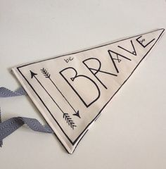 Teepee Flag 'Be Brave' Children's room decorative flag banner pennant, festival,wallhanging kids room on Etsy, $19.67