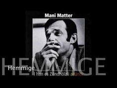 Mani Matter - Hemmige