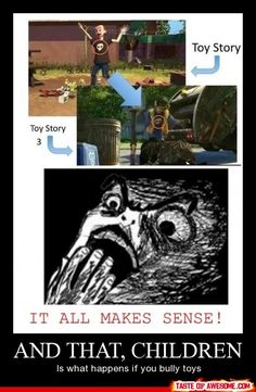 Toy Story. True Story.