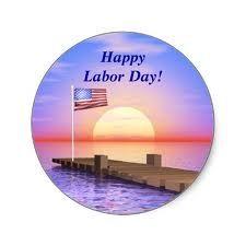 Happy Happy Labor Day Weekend!