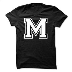 Letter M Tshirt Name Initials Design - #hoodie with sayings #sweatshirt makeover. MORE INFO => https://www.sunfrog.com/LifeStyle/Letter-M-Tshirt-Name-Initials-Design.html?68278