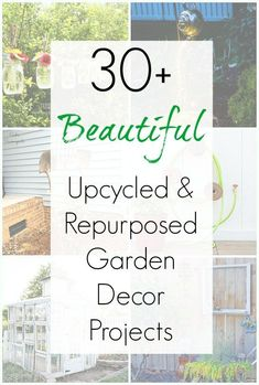 Looking to perk up your yard or garden with something fun and functional? This collection of upcycled and repurposed garden decor projects compiled by Sadie Seasongoods will surely inspire you to add depth and charm to your yard and garden. From planters to trellises, sheds and greenhouses, and everything in between, get ready to DIY your way to a more charming yard with this collection of project ideas at www.sadieseasongoods.com #garden #gardenart #junkgarden #repurpose #upcycled #gardendecor