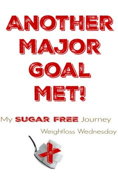 In this week's Weightloss Wednesday I talk about meeting a huge goal!  Click over and let me know how you are doing as well!