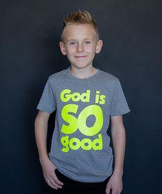 Look at this #zulilyfind! Dark Heather Gray 'God Is So Good' Tee - Toddler & Kids by The Talking Shirt #zulilyfinds