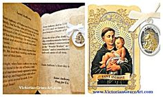 $33 The back has a beautiful prayer to St. Anthony, Inside has the saints story. Catholic Gold Embossed Prayer Card Folder with Patron Saint Charm / Medal /Pendant. St. Anthony and the child Jesus Gold tone & Silver Oxidized Metal Medal with off-white Ribbon. Medal size: 1 inch x 3/4 inch Folder Size (folded):2.50 inches Wide and 4.125 inches high.