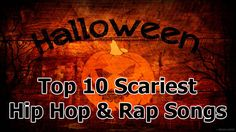 10 Best Halloween Hip Hop & Rap