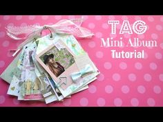 Tag Mini Album Tutorial - Little Hot Tamale - YouTube