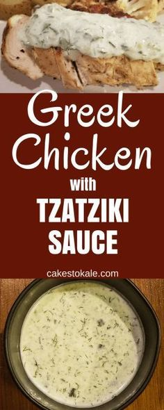 Greek Chicken with Tzatziki sauce. Healthy and easy recipe for dinner.