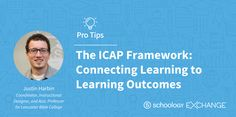 The ICAP Framework: Connecting Learning to Learning Outcomes: http://t.sch.gy/PEyH30eVYv5 by Justin Harbin via The Schoology Exchange #edtech #LMS