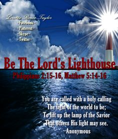 Shine your light for the Lord.