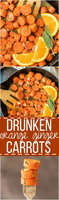 DRUNKEN ORANGE GINGER CARROTS, the best creative easy side dish for Thanksgiving! Carrots cooked in ginger beer, orange juice, and brown sugar; carmelized and perfect for any holiday table!