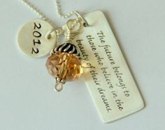Grad, Inspirational, Sterling Graduation Jewelry, Grad Quote Gift, Follow Dreams Quote, High School Quotation 2013, College Grad