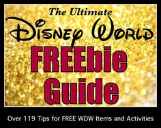 Free Items & Activites at Disney