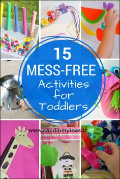 Fifteen easy ideas to set up mess-free activities and crafts for toddlers and preschoolers.