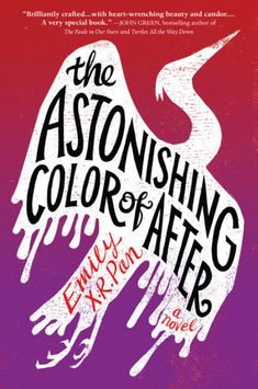 Emily X. Pan's The Astonishing Color of After is a recommended young adult book club book worth reading in Ya Books, Book Club Books, Good Books, Books To Read, Teen Books, Book Nerd, John Green, Reading Lists, Book Lists