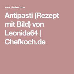 Antipasti (Rezept mit Bild) von Leonida64 | Chefkoch.de