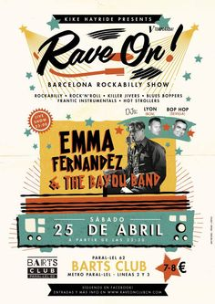Don't miss it!! Rave On! 25th April Barcelona. Spain.