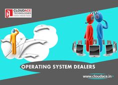 We are authorized dealers of all the prominent #OperatingSystems  Contact us :http://www.cloudace.in/