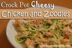 Crock Pot Cheesy Chicken and Zoodles (S)