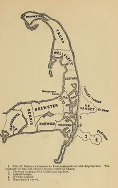 old Cape Cod map. Orleans, Truro, P-town…. Early roads all sand- carts and buggies had special wheels made of wide wood.