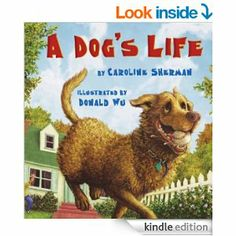 """A Dog's Life"" by Caroline Sherman"
