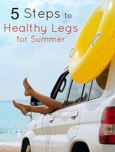 5 Steps to Healthy Legs for Summer, taking in the summer months isn't enjoyed when in pain, even with lotioned skin! Antistax information for CVI