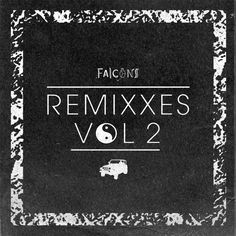 Good Googley Moogley Falcon's Remixxes Volume 2 is Juicy (And Free!)