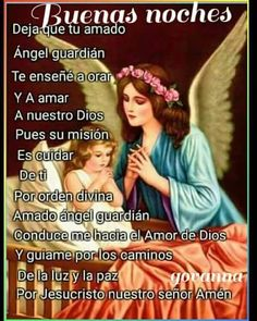 Spanish Inspirational Quotes, Good Night Prayer, Strong Faith, Catholic, Prayers, Feelings, Trinidad, Spiderman, Amor