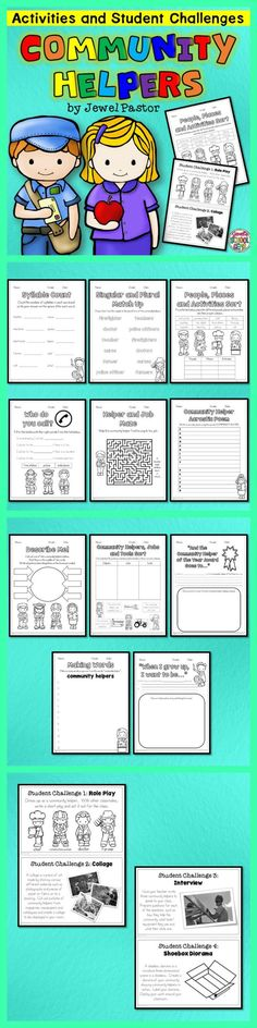 Community Helpers : Community Helpers  Community Helpers: Activities and Student Challenges consists of 15 no-prep or print-and-go worksheets and activities on Community Helpers.
