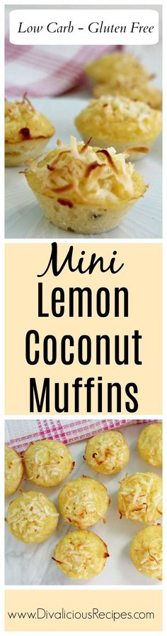 Light and moist mini lemon coconut muffins made with coconut flour.