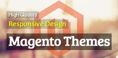 10 new #responsive #Magento #eCommerce #themes are very easy to customize and can be suitable for any store.
