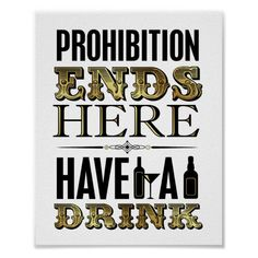 Vintage Gold Prohibition Ends Here Sign Print Vintage Wedding Gifts, Vintage Party, Gifts For Wedding Party, End Of Prohibition, Prohibition Party, Art Deco Party, Art Deco Wedding, Party Quotes, Party Poster